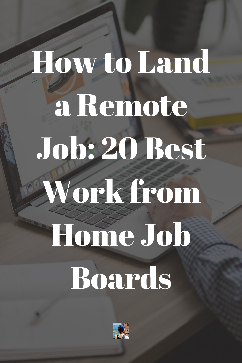20 Of The Best Work From Home Job Boards 2020 Job Board Work From Home Jobs Working From Home