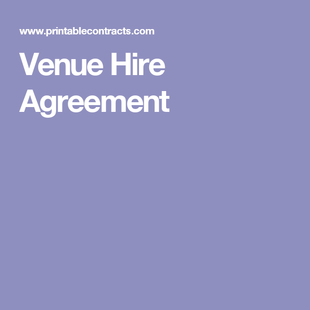 Venue Hire Agreement  Prestigious Event Planning  Products To