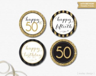 50th Birthday Toppers Black Gold Glitter Decor Printable Party Favor Tags Gift Digital DIY