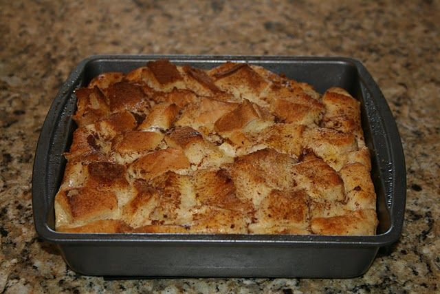 French Toast Casserole What you need: 1 Loaf of cinnamon ...