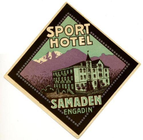 Sport Hotel ~ENGADIN SWITZERLAND~ Spectacular Early Luggage Label, 1925 | eBay