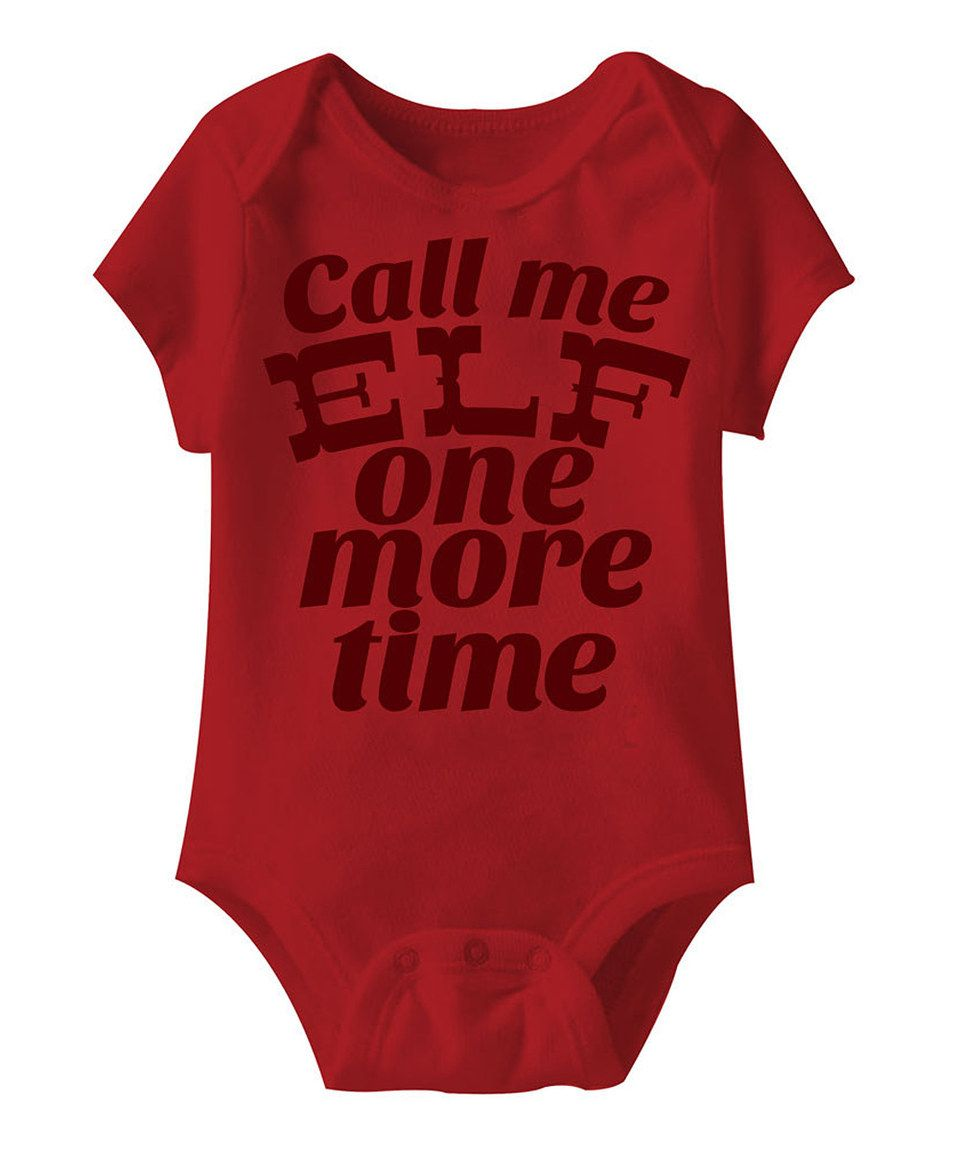 Love this Red \'Call Me Elf\' Bodysuit - Infant by jiminy christmas on ...
