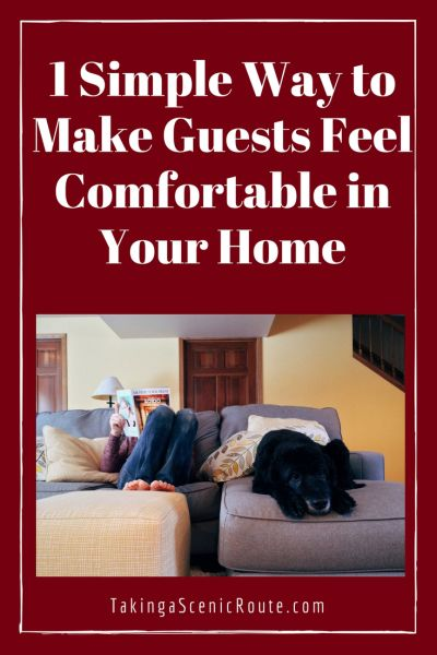 How to Make Guests Comfortable #entertaining #ideas