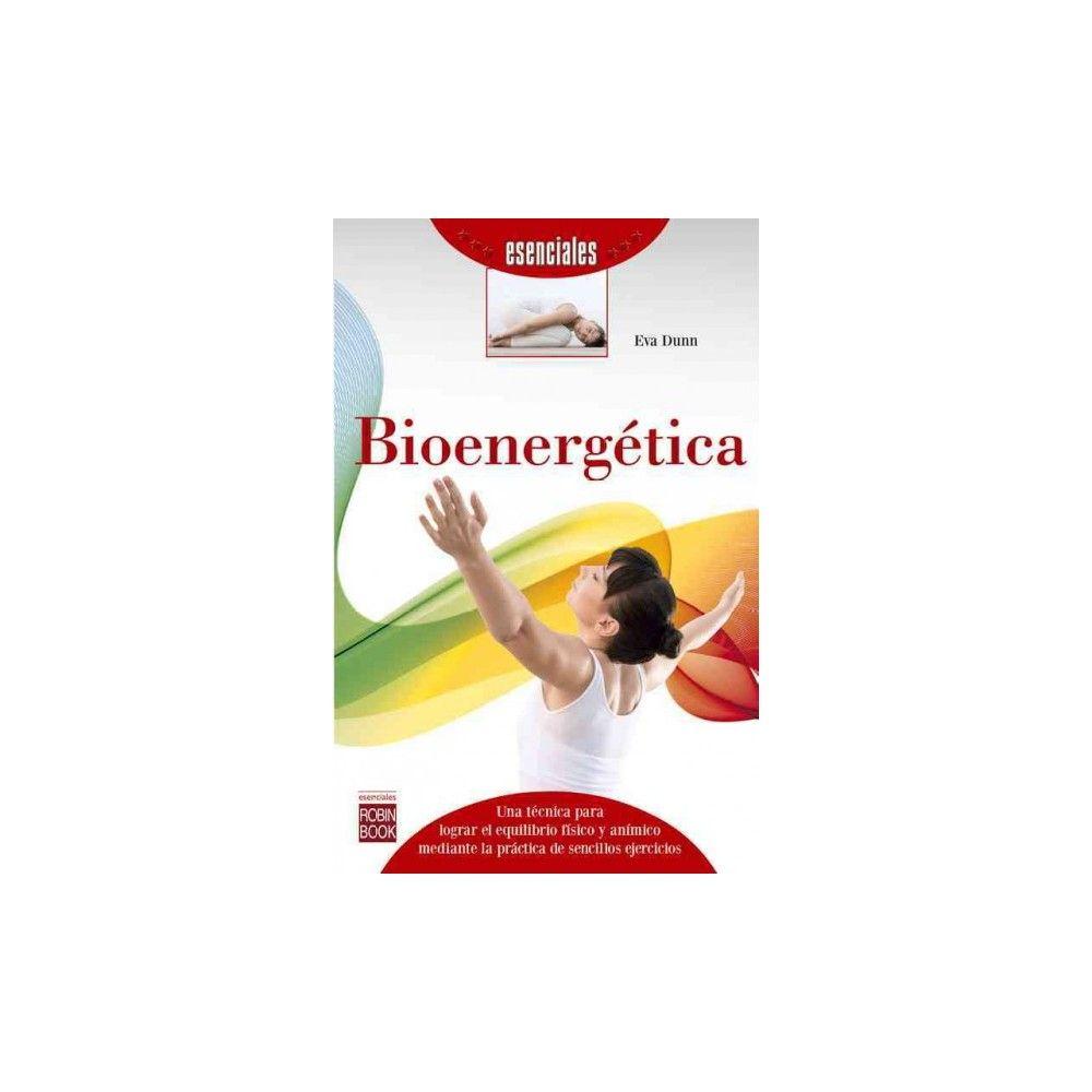 Bioenergética (Paperback) (Eva Dunn)