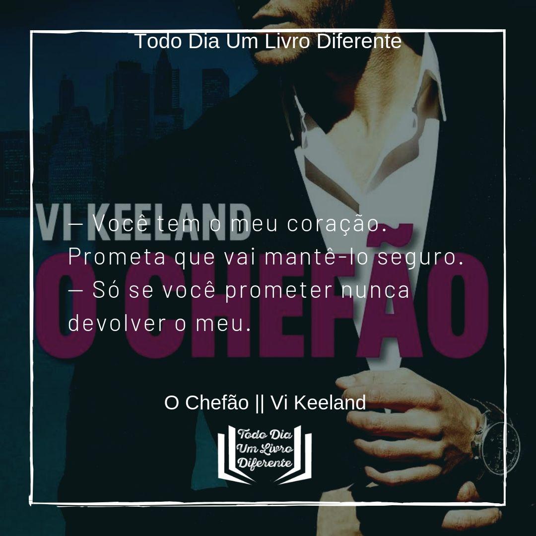 O Chefao Vi Keeland Citacoes Citacoes De Livros Frases Livros