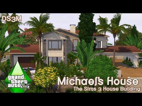 The Sims 3 House Building Michael S House Gta V Franklin Homes Building A House Sims 3