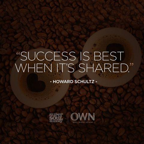 Howard Schultz Success Quotes