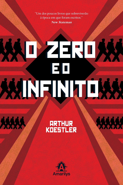 """""""[O zero e o infinito] ajudou, por si só, a redefinir a luta do indivíduo contra o totalitarismo. Ninguém mais, com a exceção de George Orwell - sobre quem Koestler exerceu forte influência - pode dizer o mesmo."""" Christopher Hitchens"""