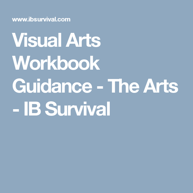 Visual Arts Curriculum: Visual Arts Workbook Guidance