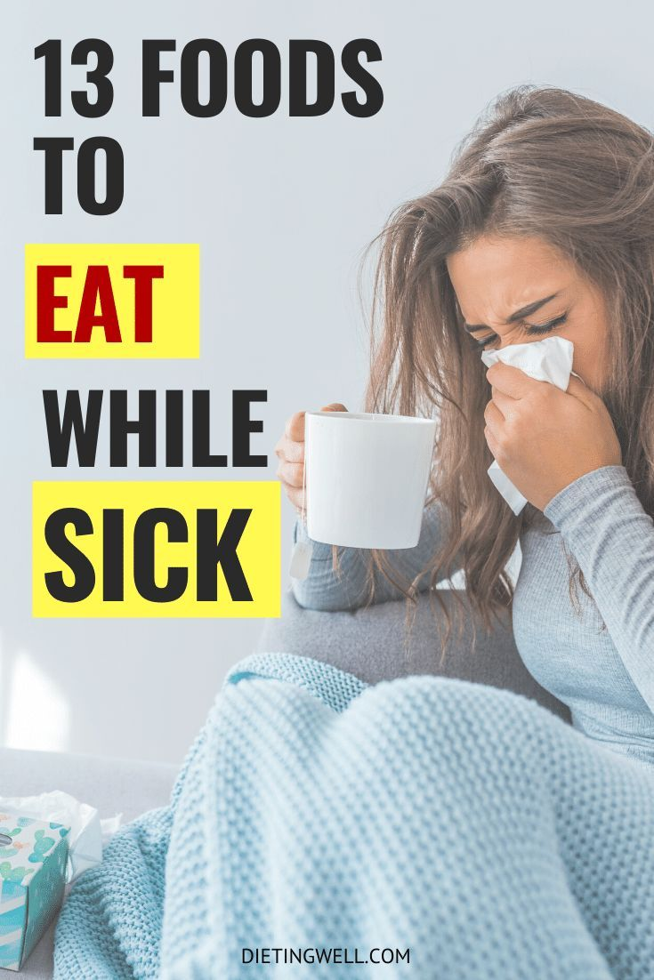 13 best foods to eat when you have a cold sick food