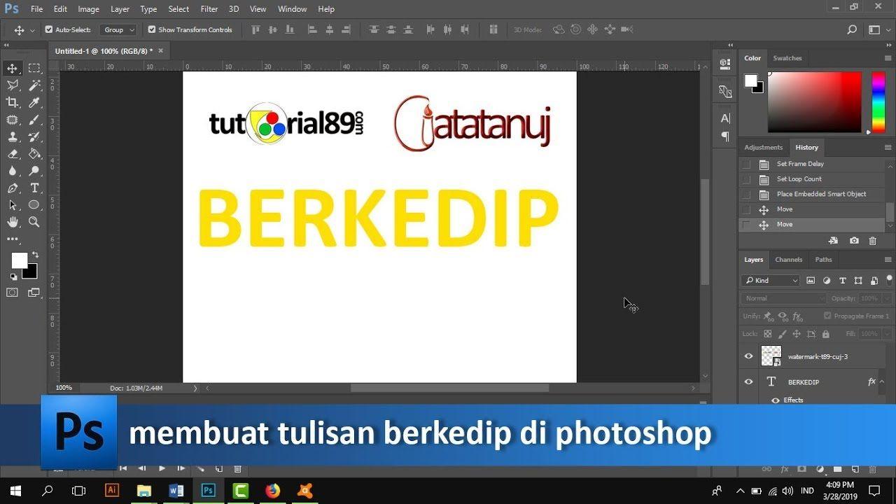 Cara Membuat Tulisan Berkedip Di Photoshop Format Gif Tutorial89 Tutorial Photoshop Di Video Ini Kita Akan Belajar Bagaimana Ca Photoshop Tulisan Belajar