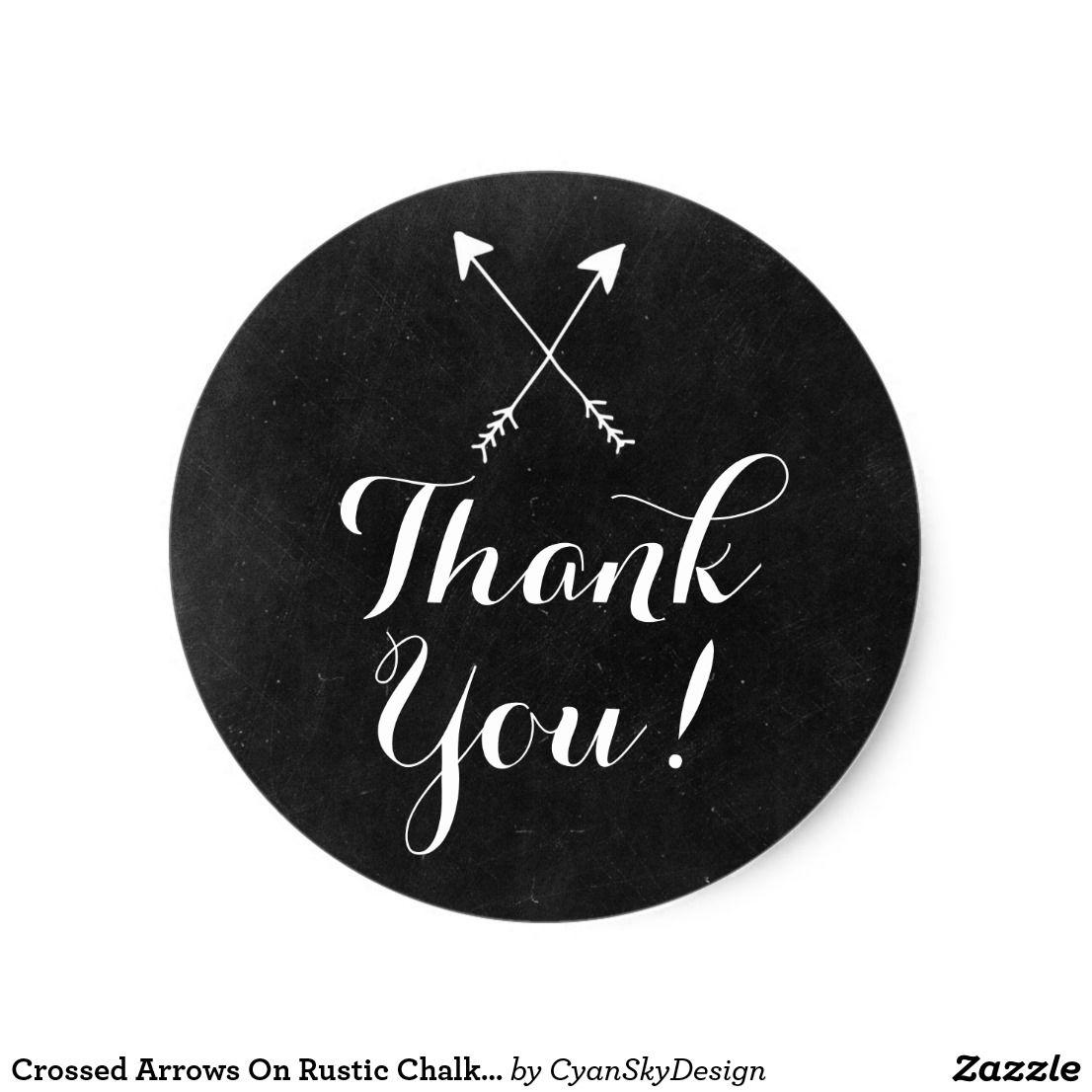 Crossed Arrows On Rustic Chalkboard Boho Thank You Classic Round Sticker By CyanSkyDesign Zazzle