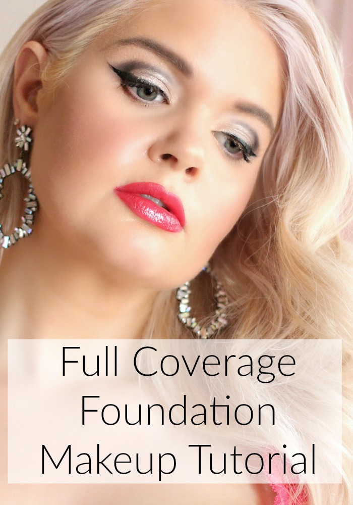 Full Coverage Foundation Makeup Tutorial in 2020 Makeup