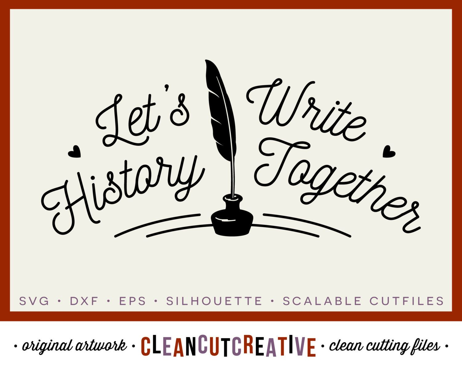 Commercial Quotes Svg Let's Write History Together  Valentine Love Wedding Feather