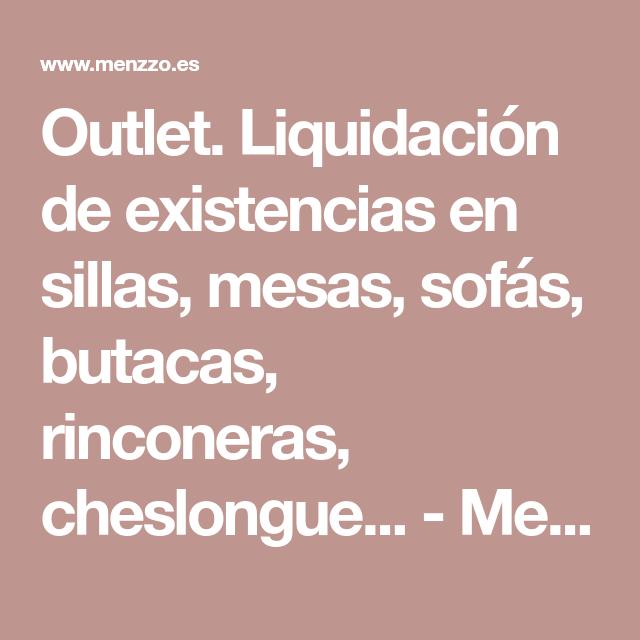 Outlet liquidaci n de existencias en sillas mesas sof s for Liquidacion sofas online