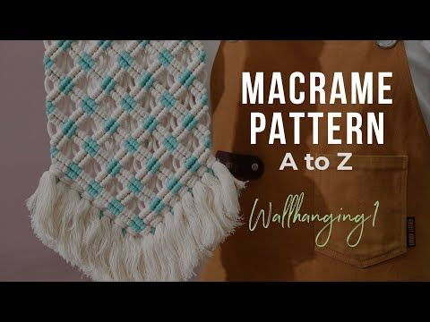 Macrame Pattern A to Z Wallhanging1 - YouTube
