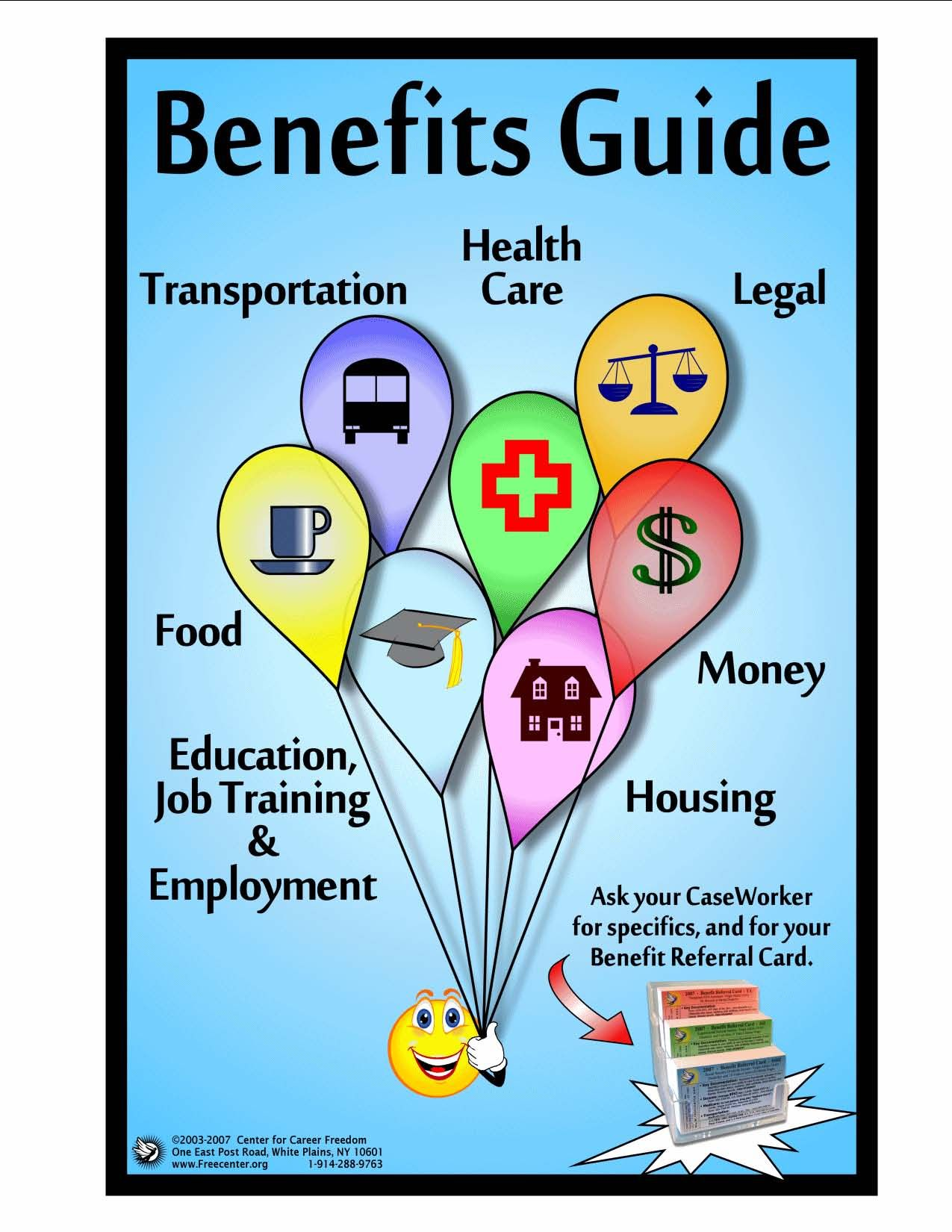 Benefits Guide Transportation, health care, legal, food