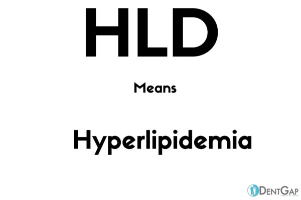 HLD Medical Abbreviation What does HLD Means in Medical terms