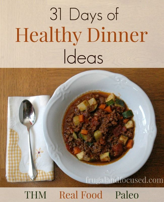 31 days of healthy dinner ideas a healthy dinner idea for every food forumfinder Gallery