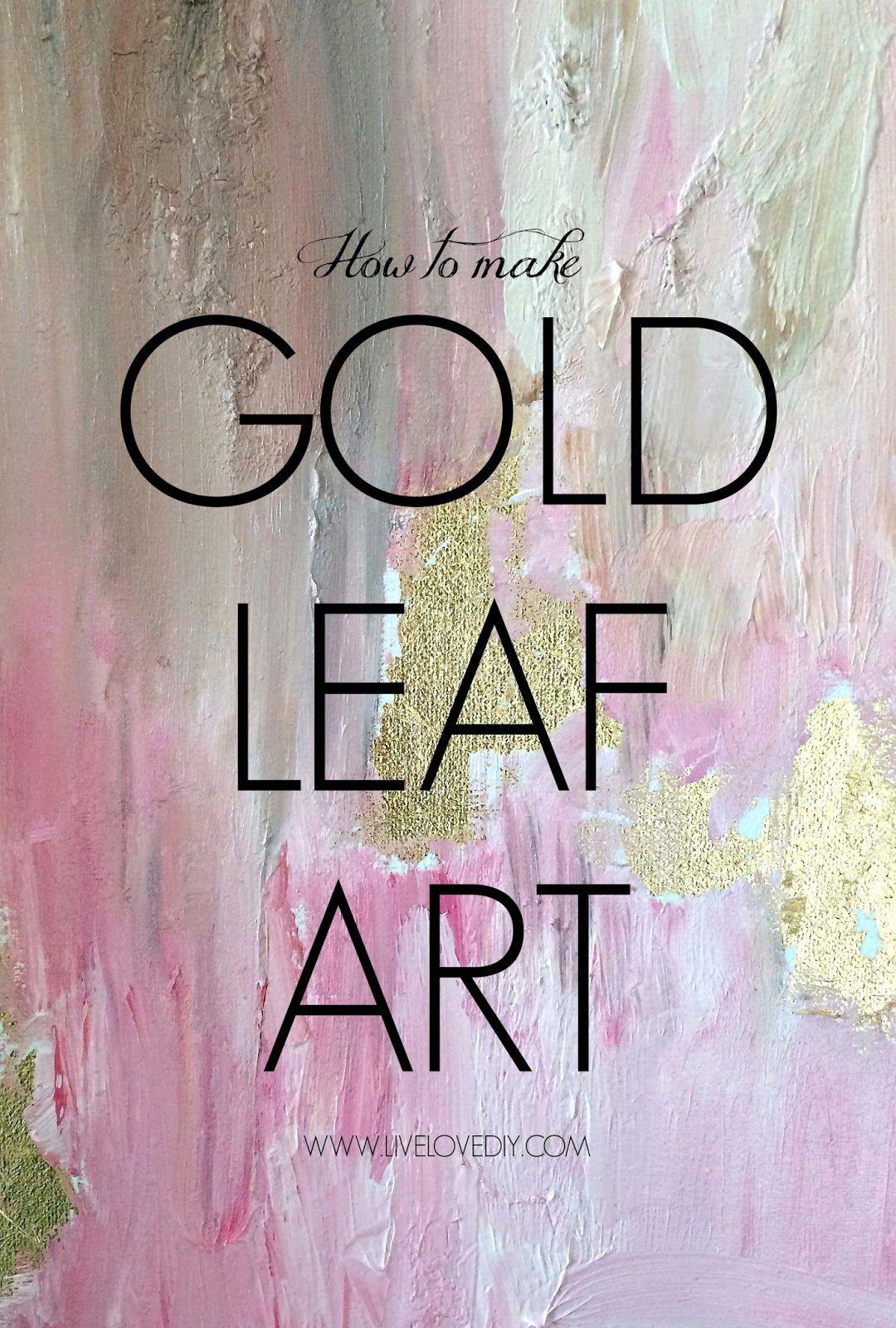 Diy gold leaf art art for the walls pinterest leaves gold