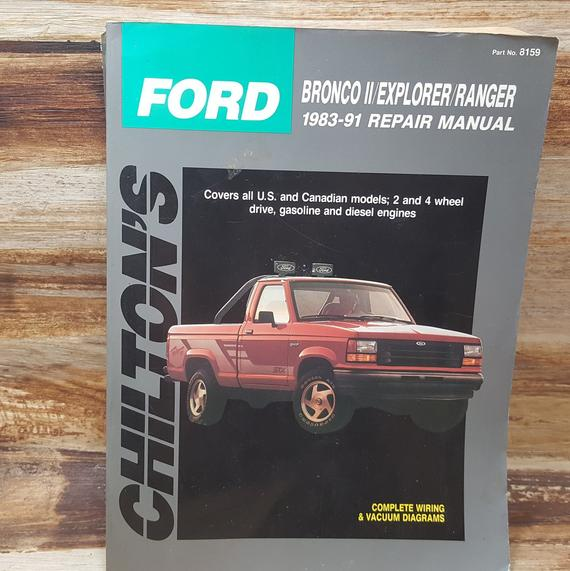 Chiltons Ford Bronco Explorer Ranger 1983 1991 Repair Manual Car Repair Vintage Book Classic Car Ford Bronco Repair Manuals Cars For Sale Uk