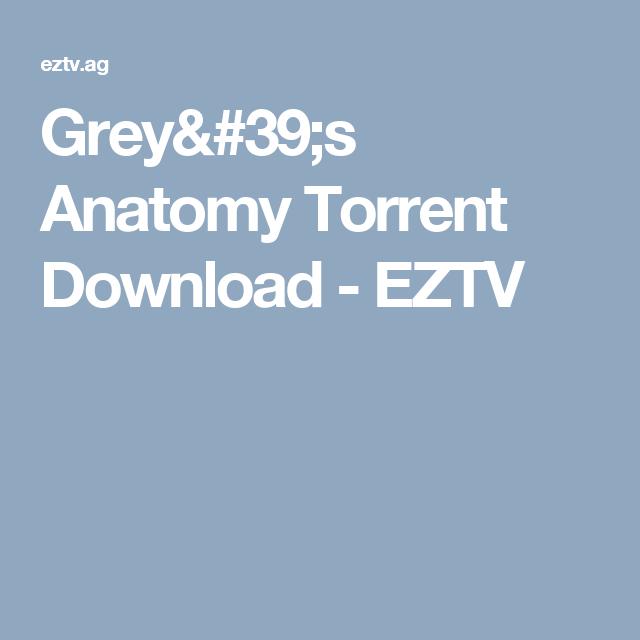 Greys Anatomy Torrent Download Eztv Grays Anatomy Series