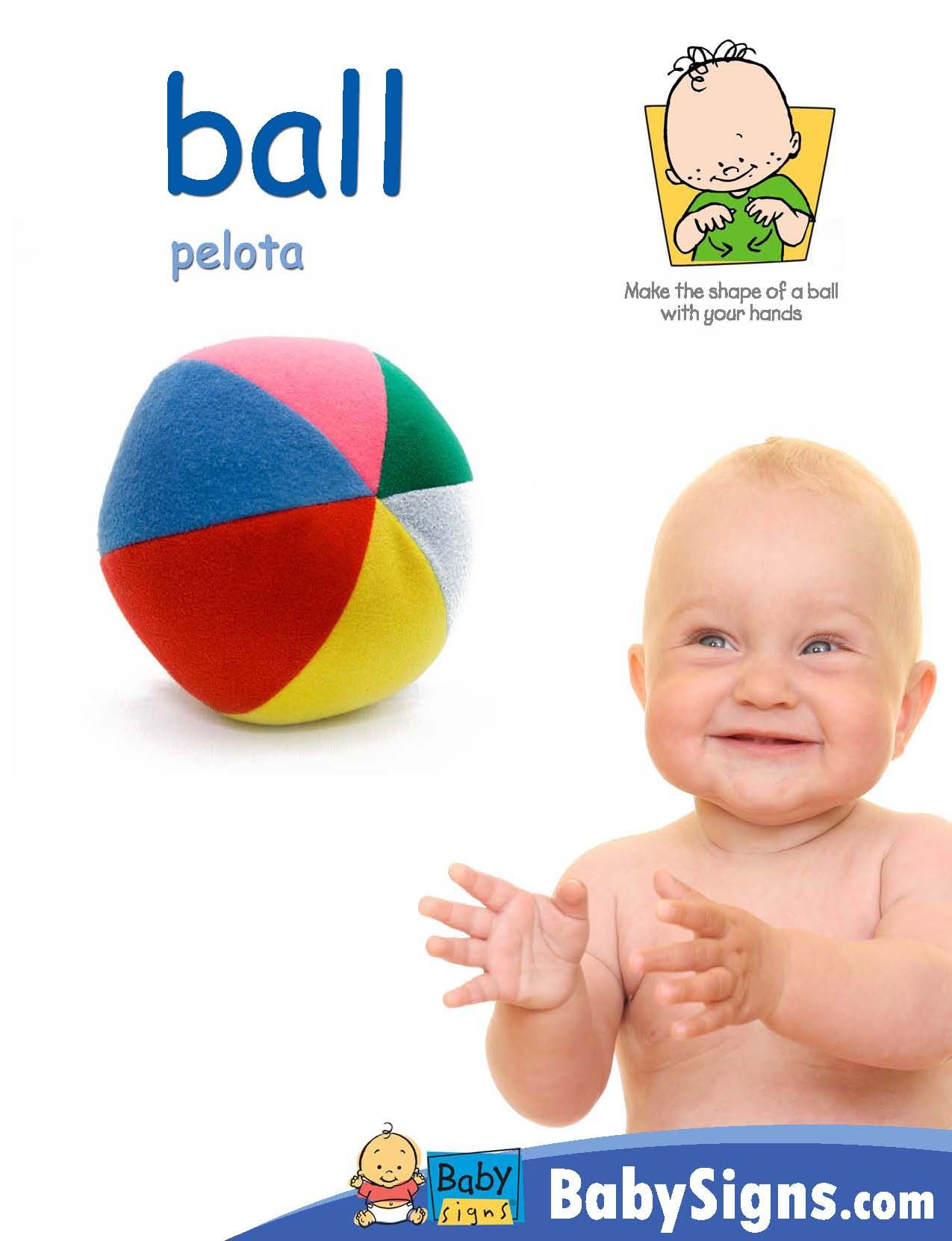 Asl Ball Spanish Pelota Babysigns With Images Baby Sign