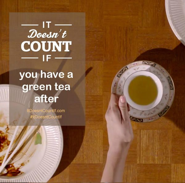 There's nothing like a green tea chaser to cancel out the take-away. Make your poster at ItDoesntCountIf.com or on twitter #ItDoesntCountIf @DoesntCountIf