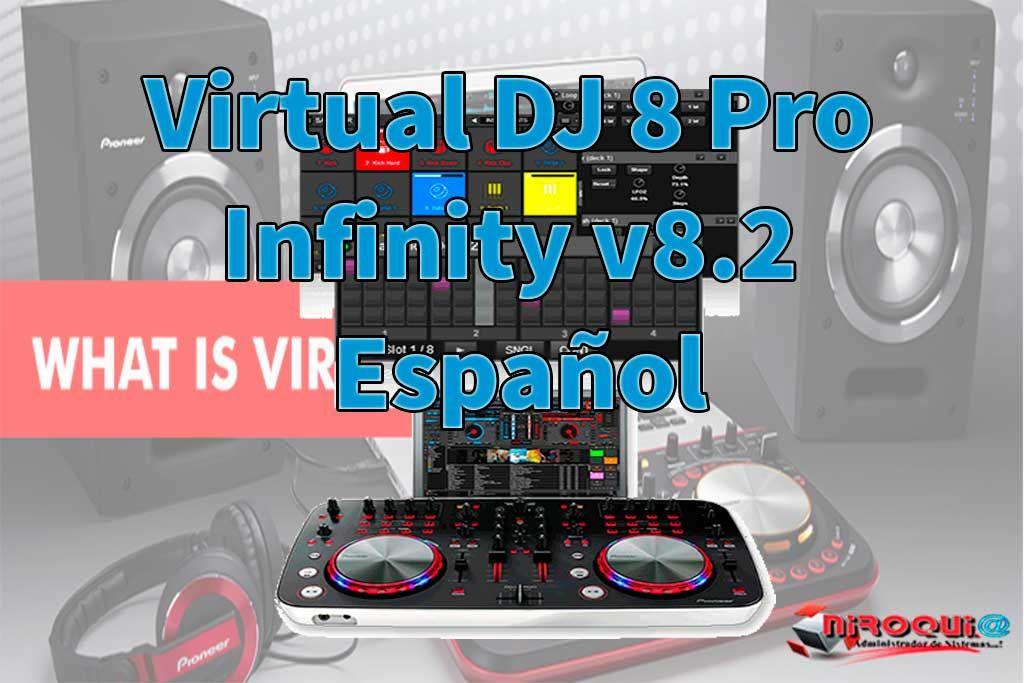 Descargar Virtual DJ 8 Pro Infinity v8 2 Español FULL [MEGA