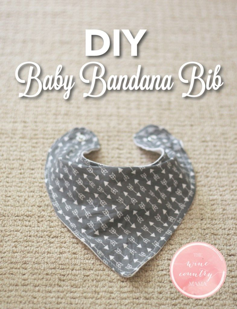 DIY Baby Bandana Bib | The Wine Country Mama | www ...