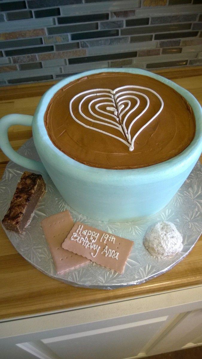 Coffee Cup Birthday Cake Birthday Cakes Pinterest Cake
