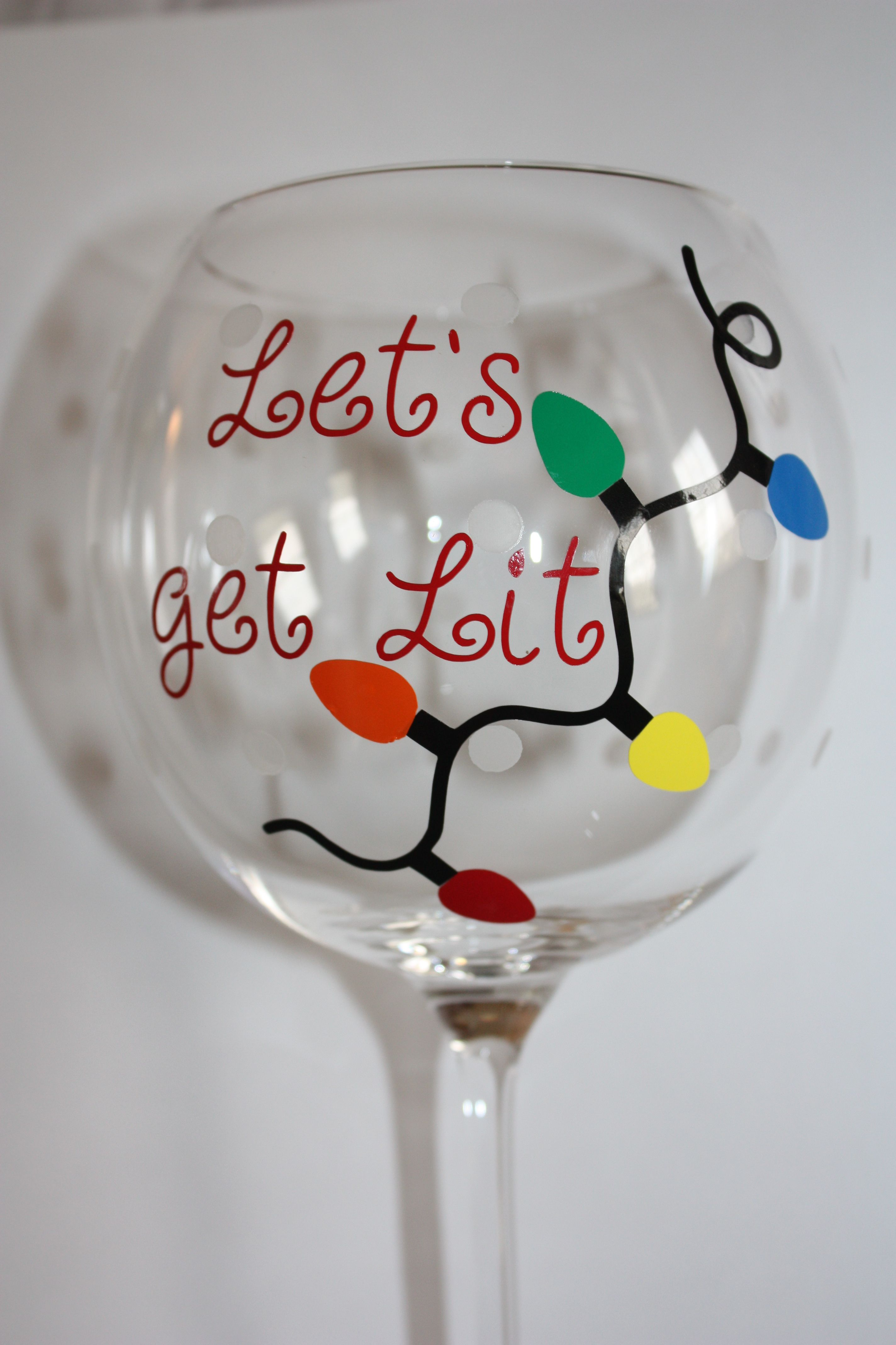 Let S Get Lit Personalized Holiday Wine Glass Christmas Wine Glasses Wine Glass Decor Hand Painted Wine Glasses