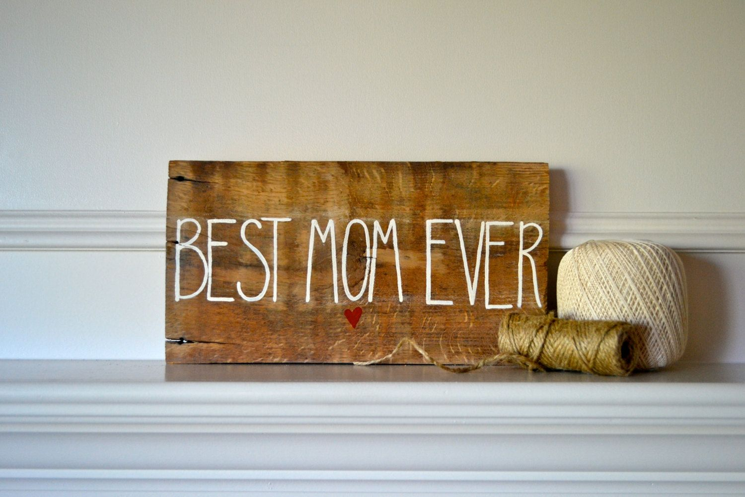Reclaimed Wood Art Sign Mothers Day Gift Best Mom Ever With Heart Reclaimed Wood Art Signs Reclaimed Wood Art Sign Mother