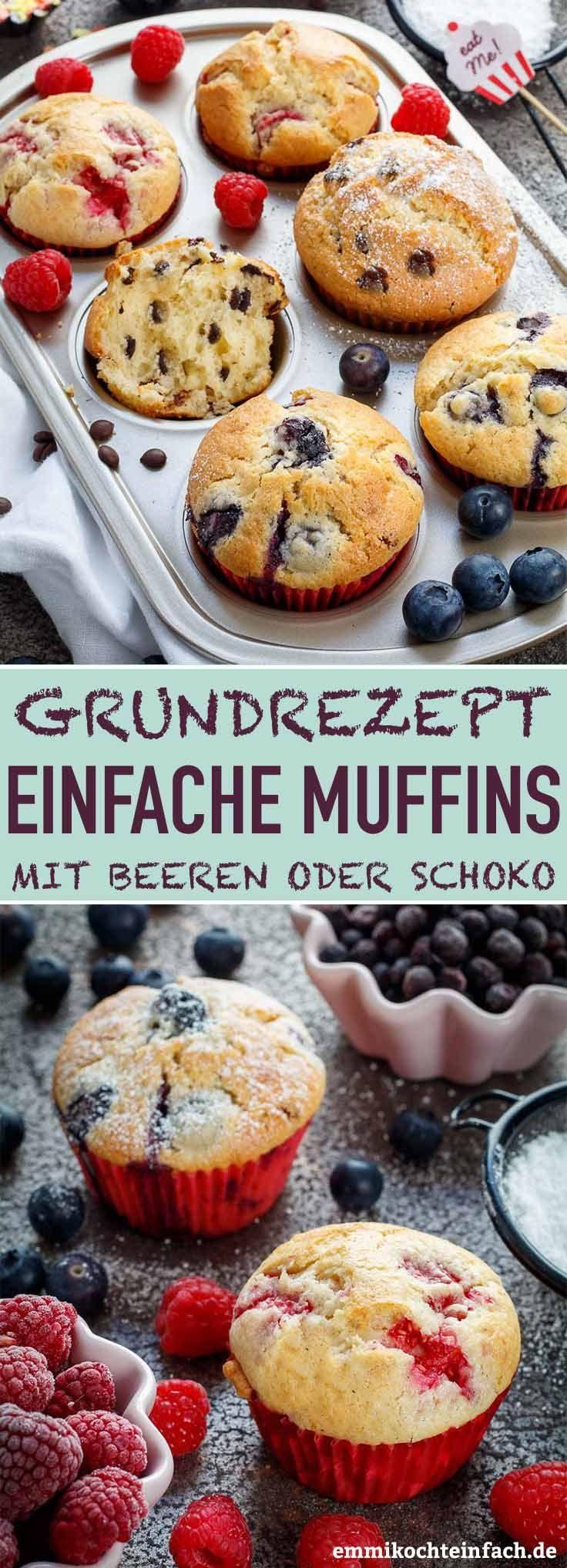 Muffins Grundrezept - so einfach und lecker - emmikochteinfach