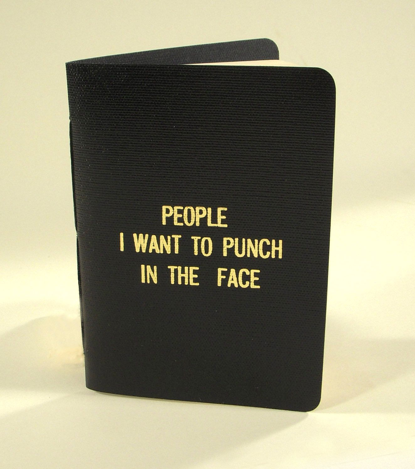 People I want to punch in the face $10.00