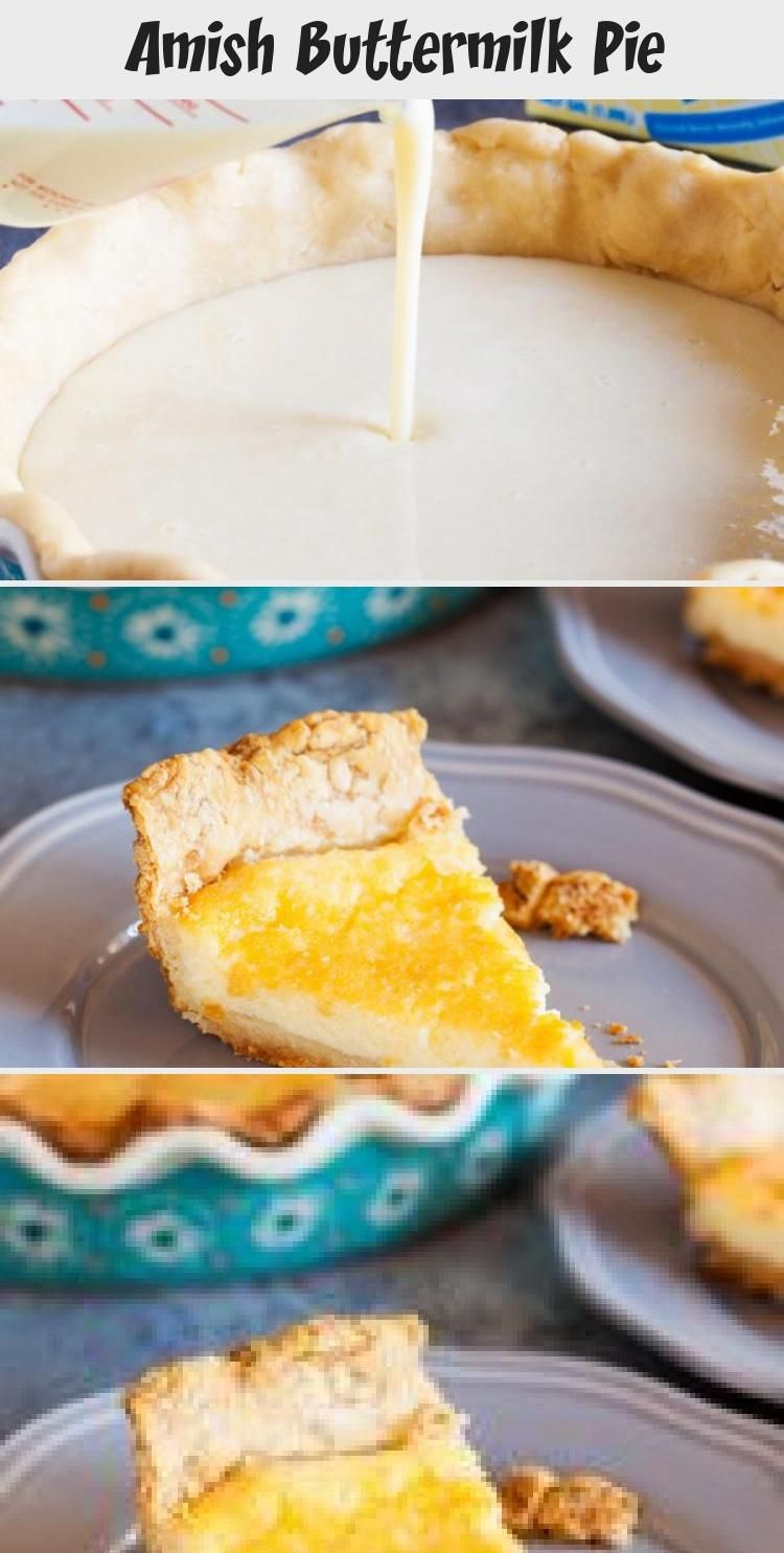 Amish Buttermilk Pie Recipes For Kids In 2020 Buttermilk Recipes Strawberry Recipes Pie Recipes