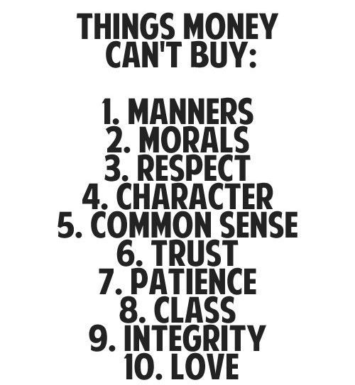 {Wise Words} 10 Things Money Can't Buy