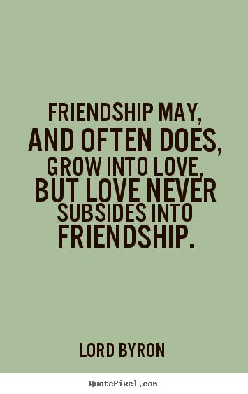 Friendship Into Love Google Search Solo Amigos Friendship