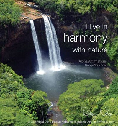May nature fill your heart and soul with love. #aloha #affirmations #kauai  ♥ Art by RobynNola.com