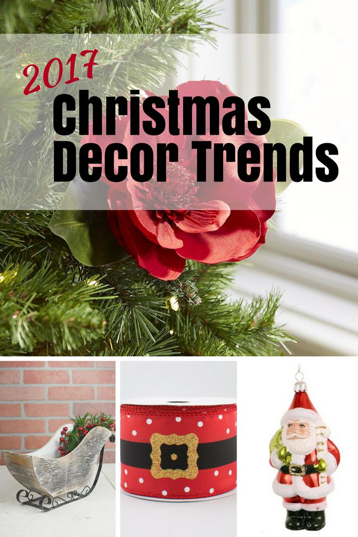 2017 Christmas Decor Trends For 2017 Trending Decor Christmas Decor Trends Christmas Decorations