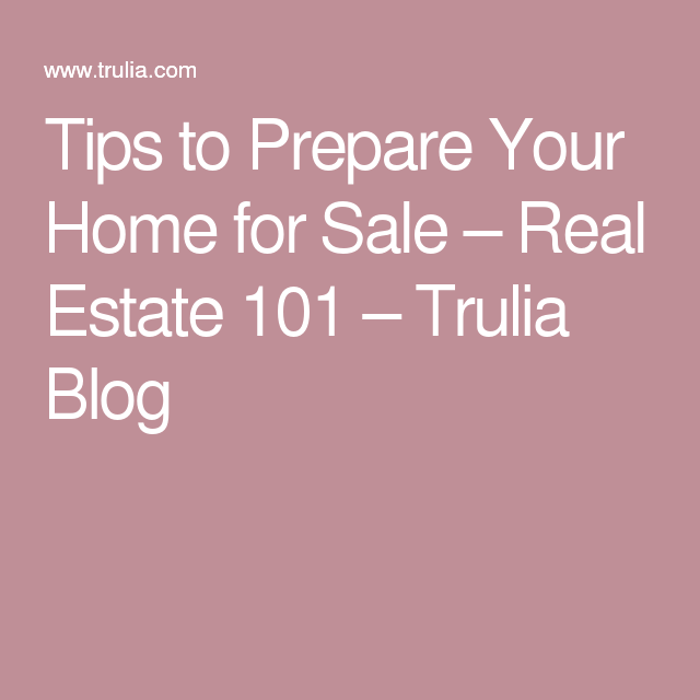 Trulia Real Estate Listings Homes For Sale Housing Data: Tips To Prepare Your Home For Sale