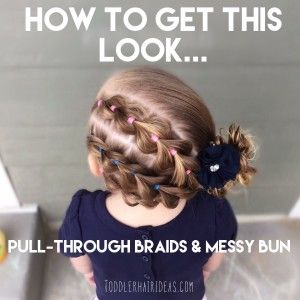 How to: pull through braids and messy bun