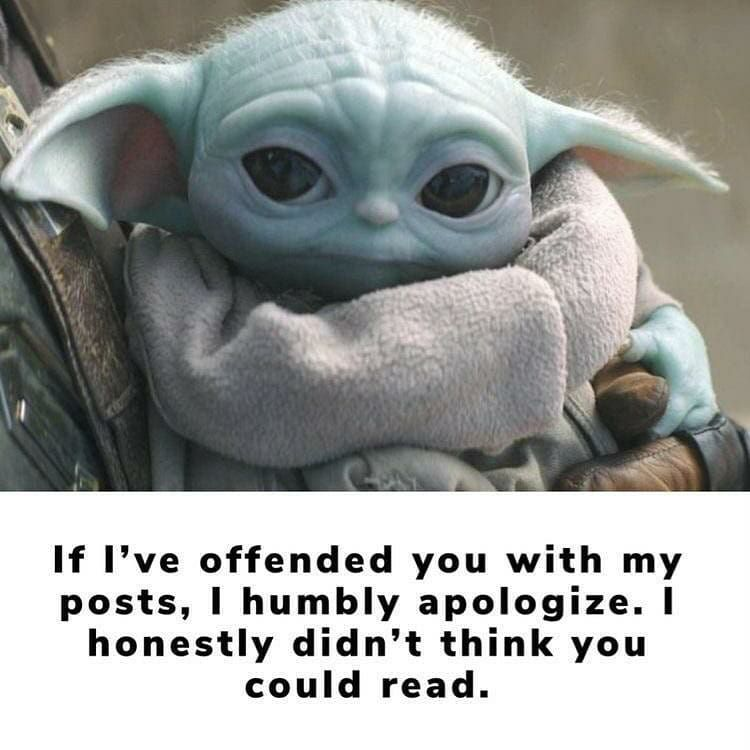 Baby Yoda Babyyoda I Am Added A Photo To Their Instagram Account Savage Credit Trogyn Follow Babyyod Star Wars Memes Star Wars Pictures Star Wars Humor