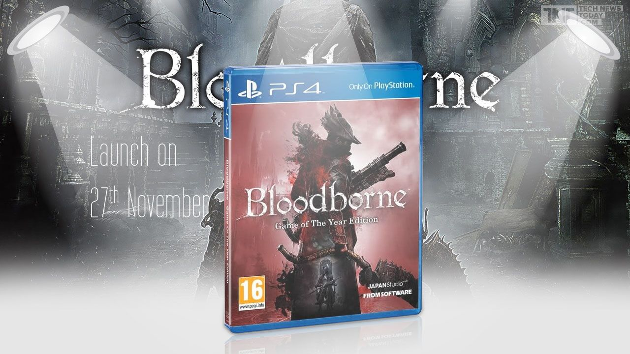 Sony Announces Bloodborne Goty Edition Launch Date Details About Upcoming Dlc Revealed With Images Bloodborne Product Launch Sony