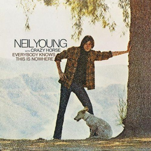 Album Everybody Knows This Is Nowhere Artist Neil Young With