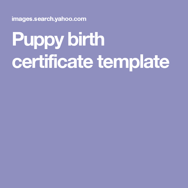 Puppy Birth Certificate Template (With Images)