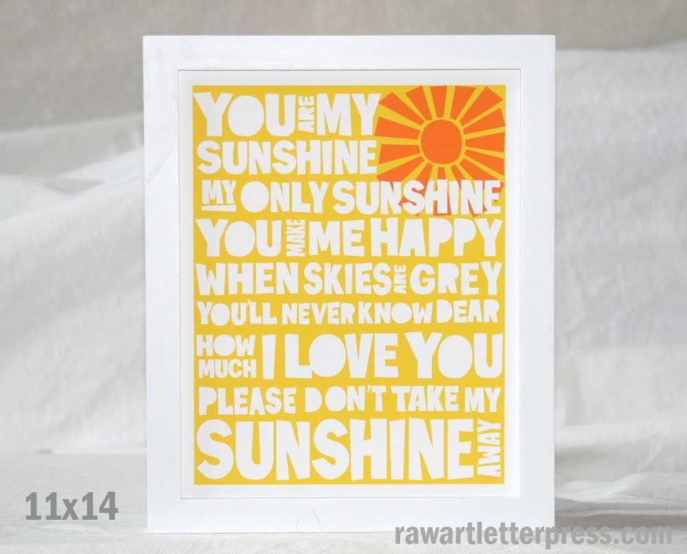 You are my Sunshine, Wall Art, Nursery Art Print, Wall Decor, Raw ...