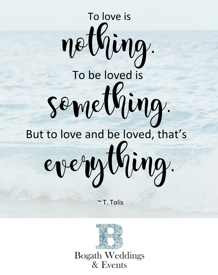 Quote By T Tolis To Love Is Nothing To Be Loved Is Something But To Love And Be Loved That Is Everything Favorite Quotes Inspirational Quotes Quotes