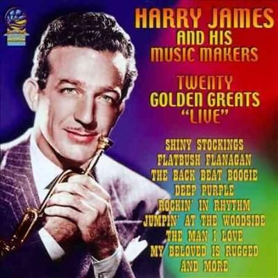 Harry & His Music Makers James - 20 Golden Greats: Live