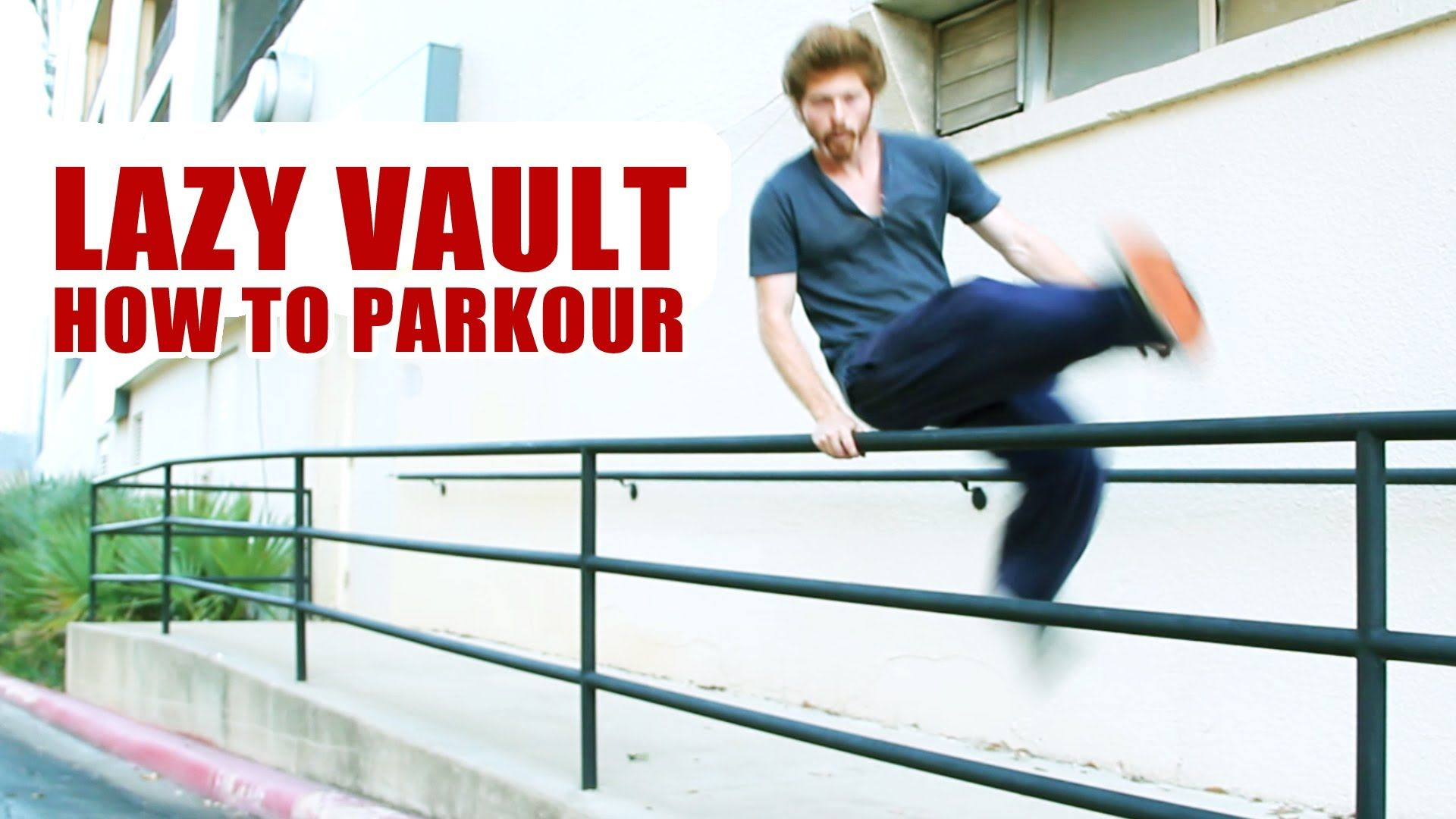 HOW TO LAZY VAULT HOW TO PARKOUR TUTORIAL TAPP